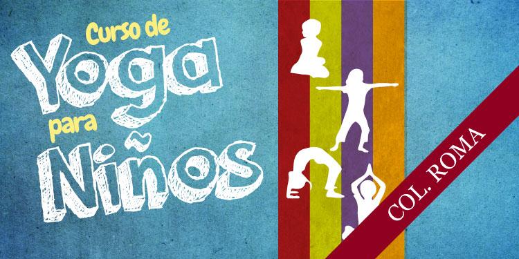 Curso de Yoga para Niños, Martes 26 de Junio 2018, a las 17:30 hrs.