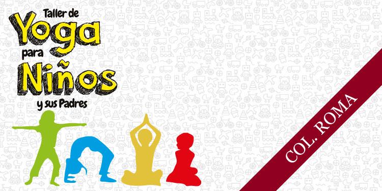 Taller de Yoga para niños y sus Padres, sábado 8 de septiembre 2018, a las 12:00 hrs.